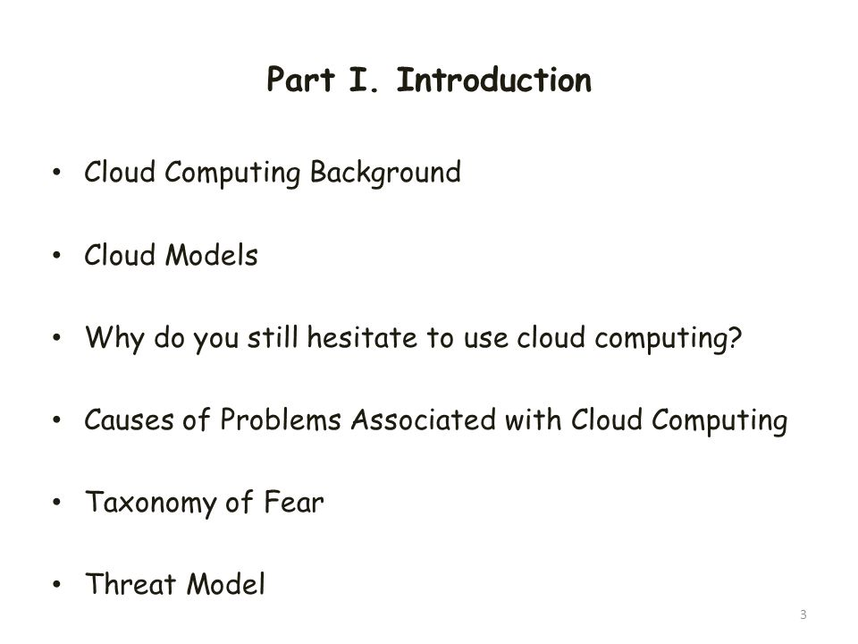 Part I. Introduction Cloud Computing Background Cloud Models