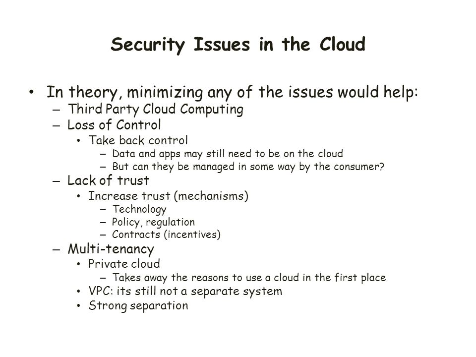 Security Issues in the Cloud