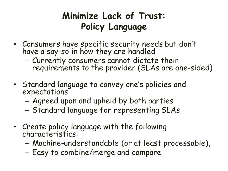 Minimize Lack of Trust: Policy Language