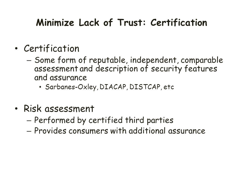 Minimize Lack of Trust: Certification