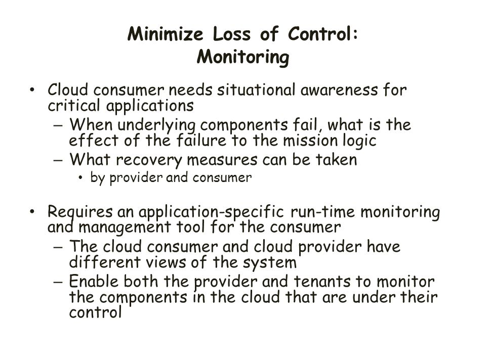 Minimize Loss of Control: Monitoring