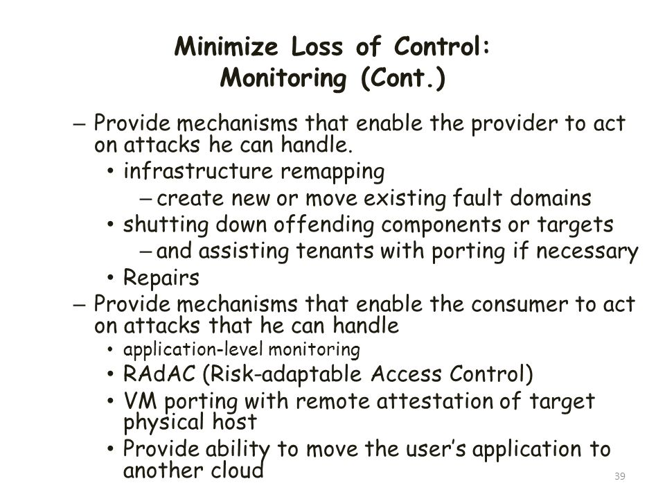 Minimize Loss of Control: Monitoring (Cont.)