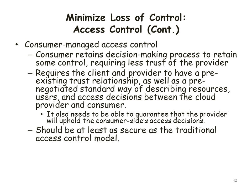 Minimize Loss of Control: Access Control (Cont.)