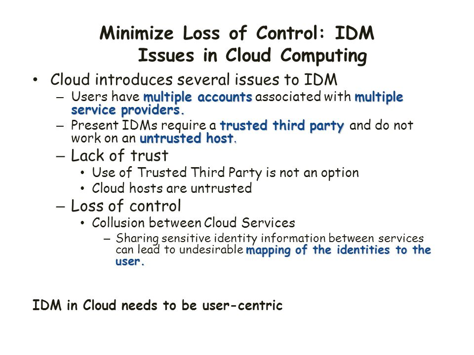 Minimize Loss of Control: IDM Issues in Cloud Computing