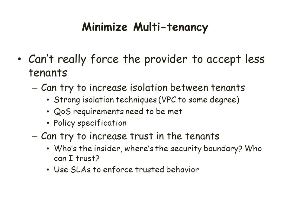 Minimize Multi-tenancy