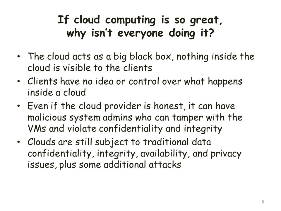 If cloud computing is so great, why isn't everyone doing it