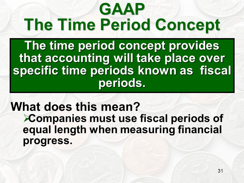 GAAP The Time Period Concept