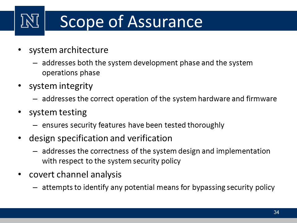 Scope of Assurance system architecture system integrity system testing