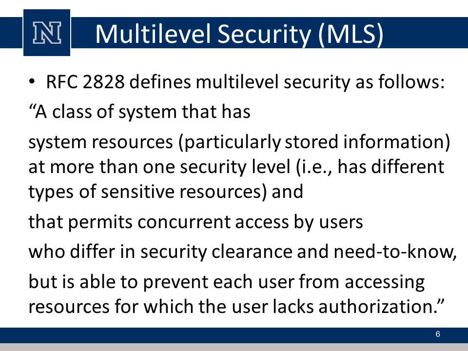 Multilevel Security (MLS)