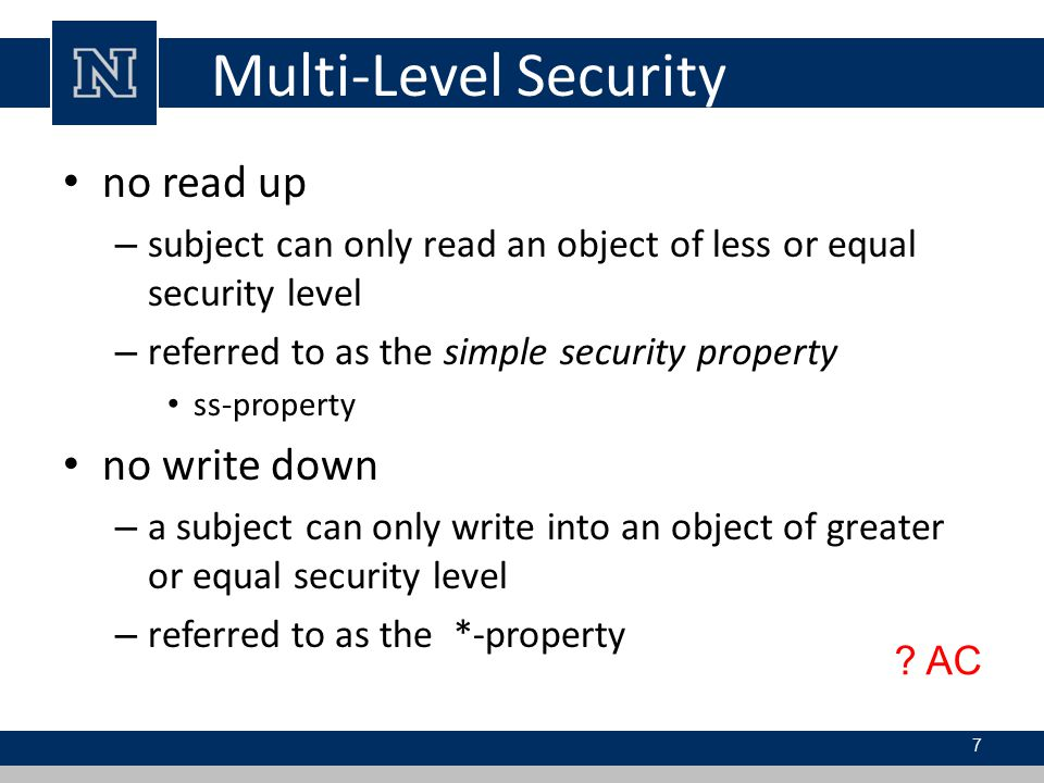 Multi-Level Security no read up no write down