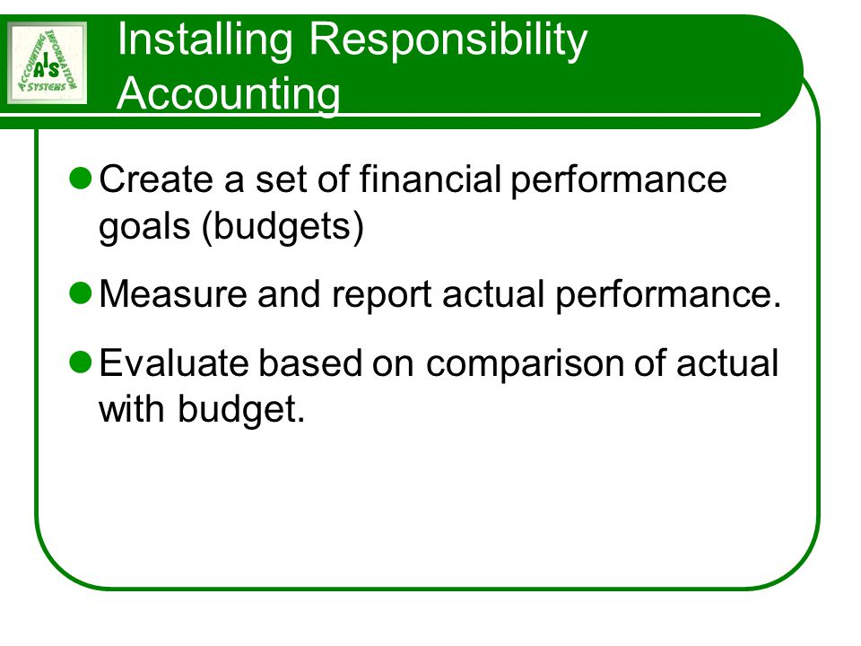 Installing Responsibility Accounting