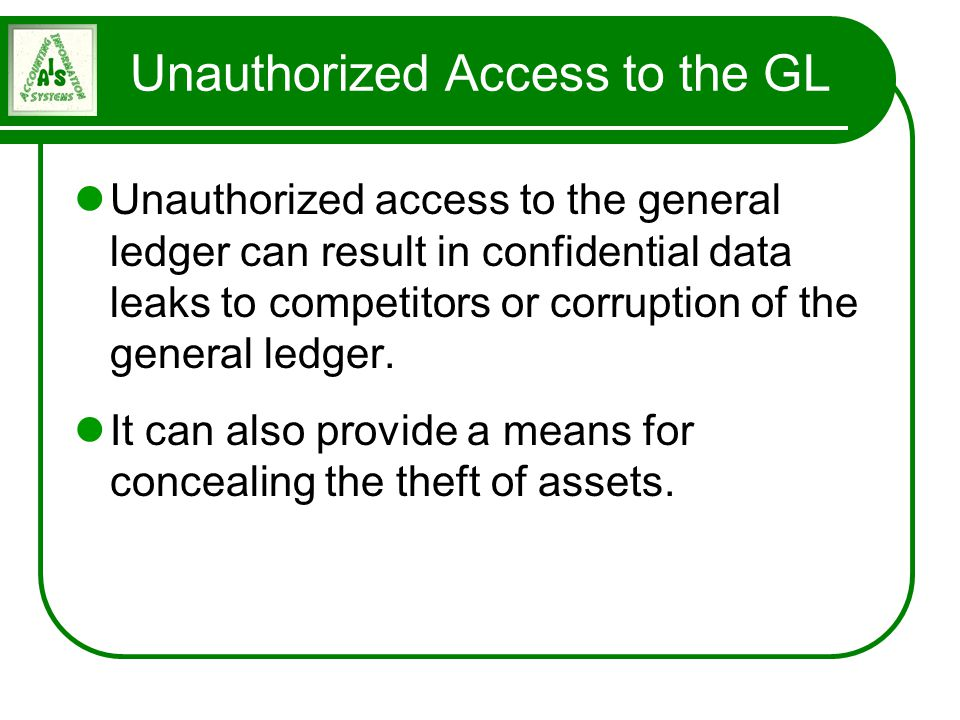 Unauthorized Access to the GL