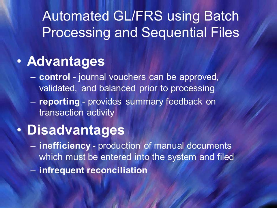 Automated GL/FRS using Batch Processing and Sequential Files
