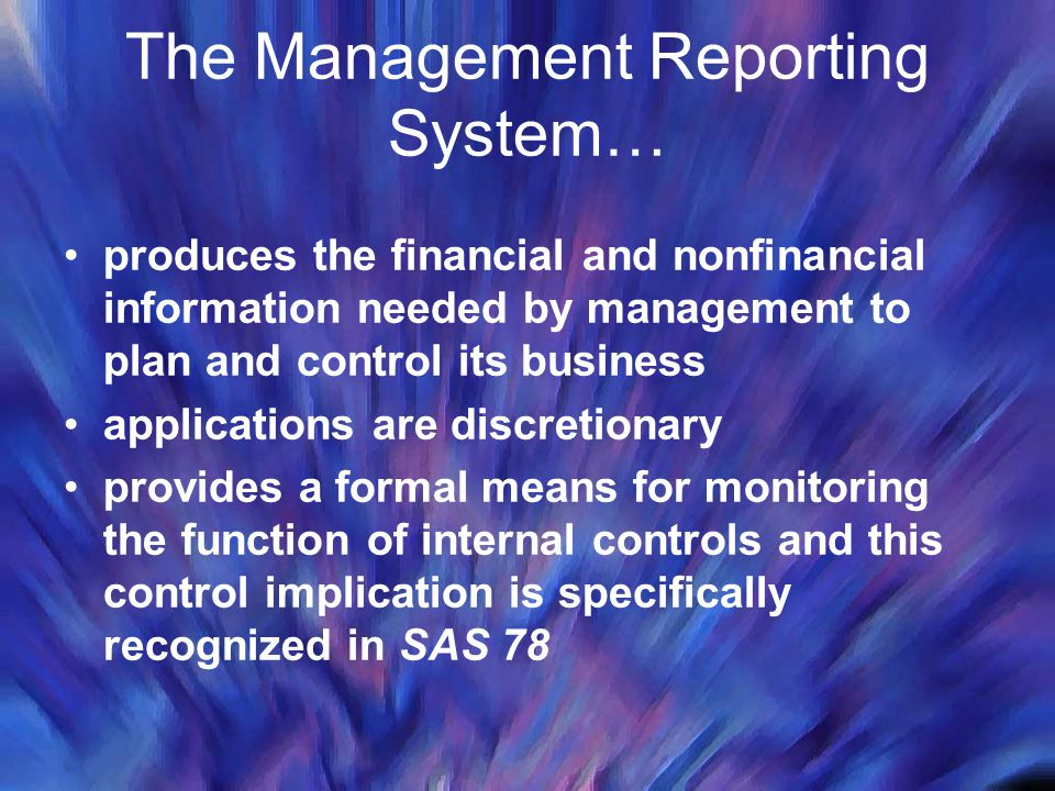 The Management Reporting System…