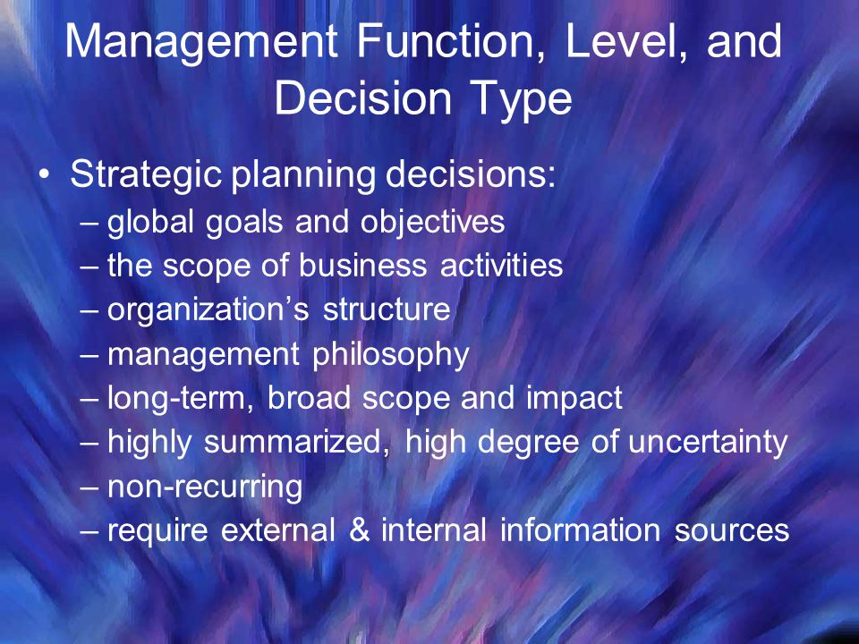 Management Function, Level, and Decision Type