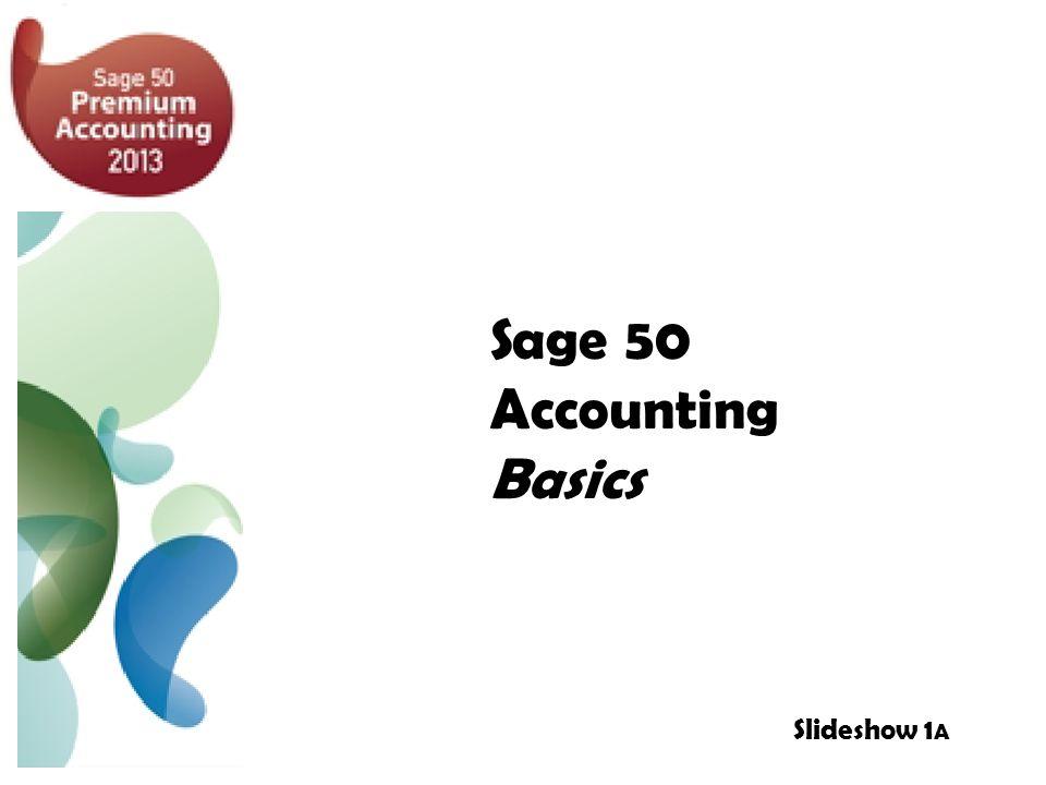 Sage 50 Accounting Basics