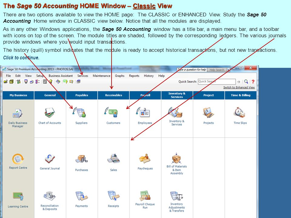 The Sage 50 Accounting HOME Window – Classic View
