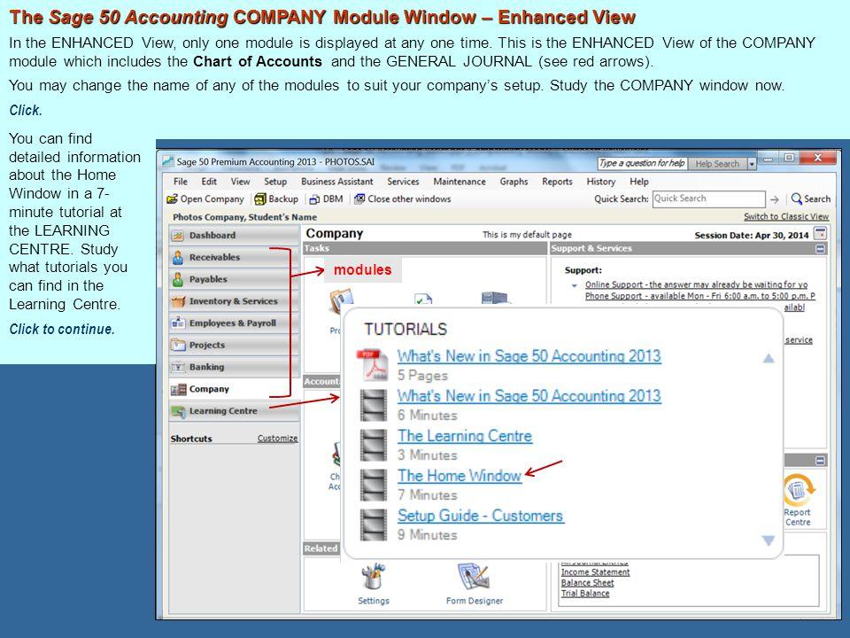 The Sage 50 Accounting COMPANY Module Window – Enhanced View