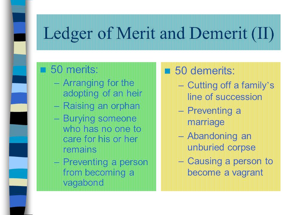 Ledger of Merit and Demerit (II)