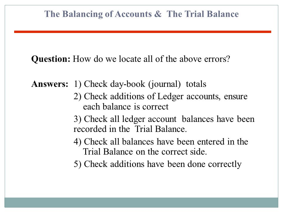 The Balancing of Accounts & The Trial Balance