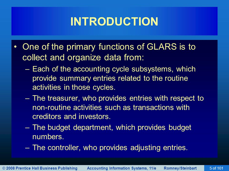 INTRODUCTION One of the primary functions of GLARS is to collect and organize data from: