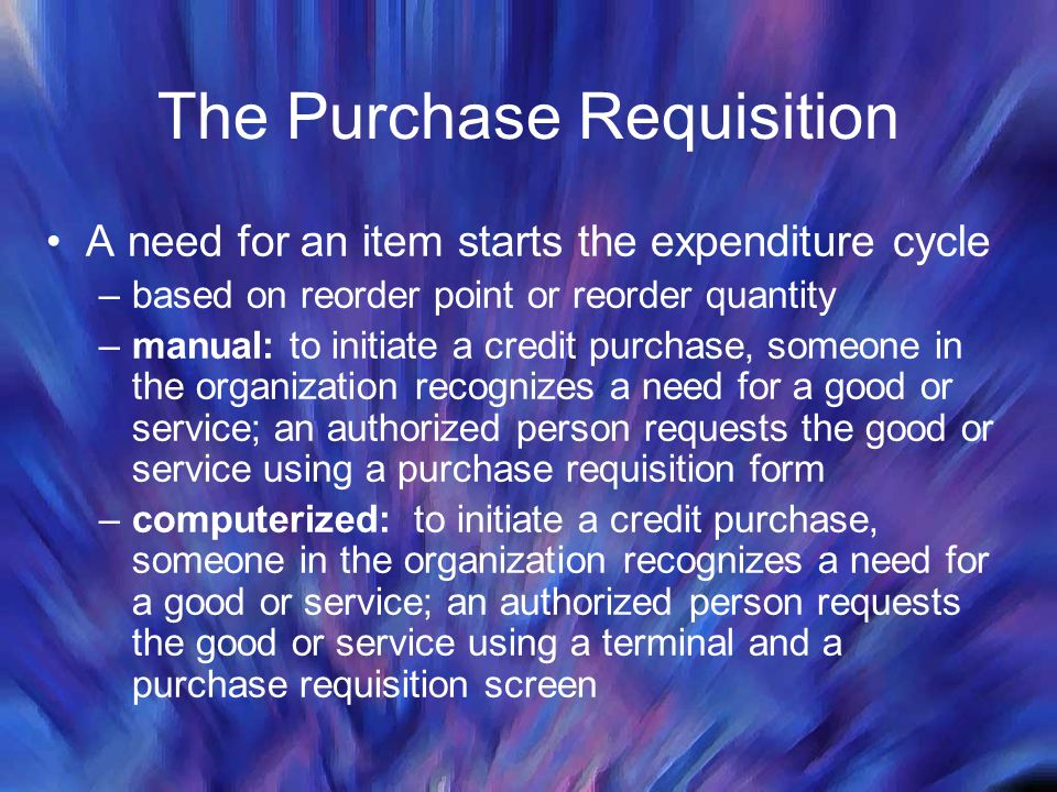 The Purchase Requisition