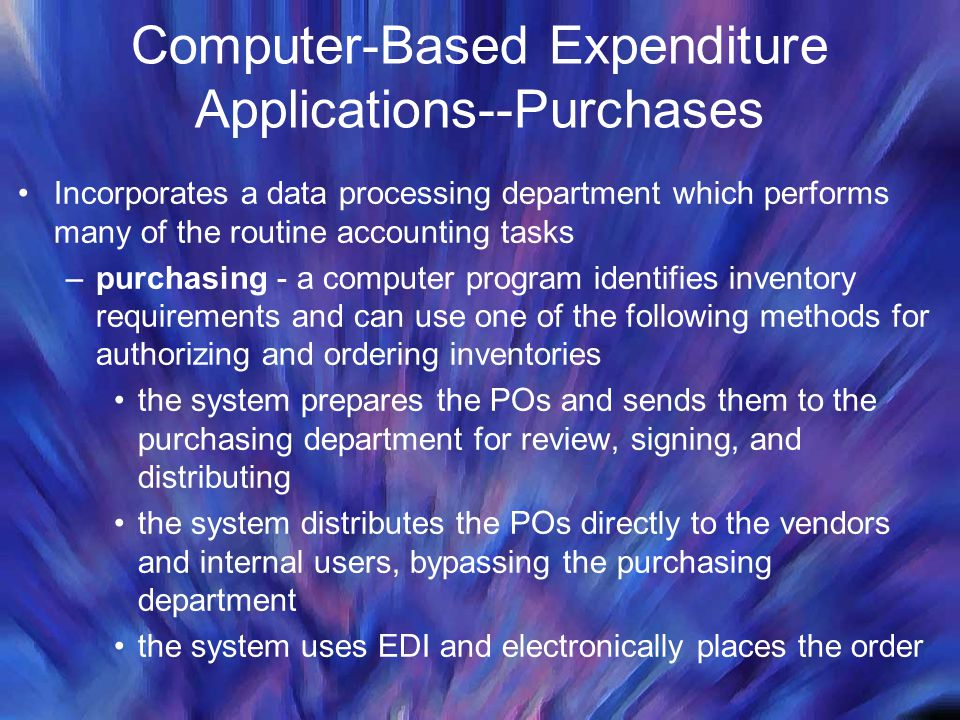 Computer-Based Expenditure Applications--Purchases