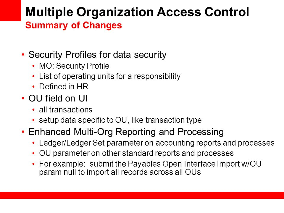 Multiple Organization Access Control Summary of Changes