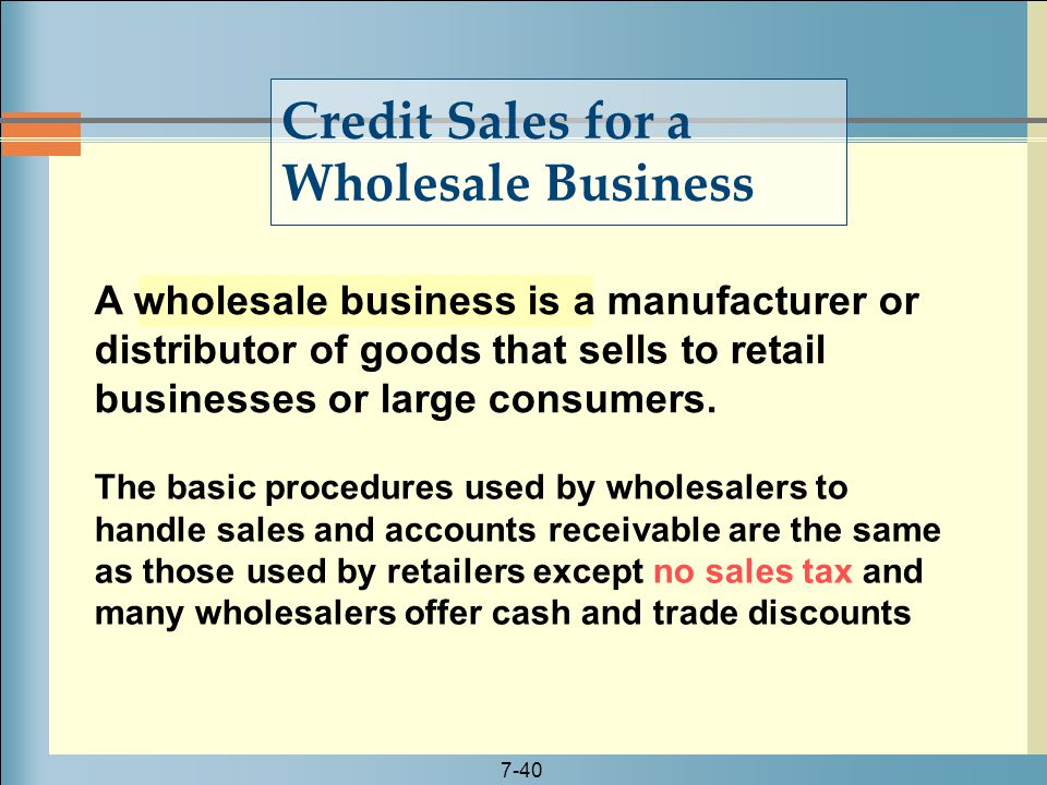 Credit Sales for a Wholesale Business