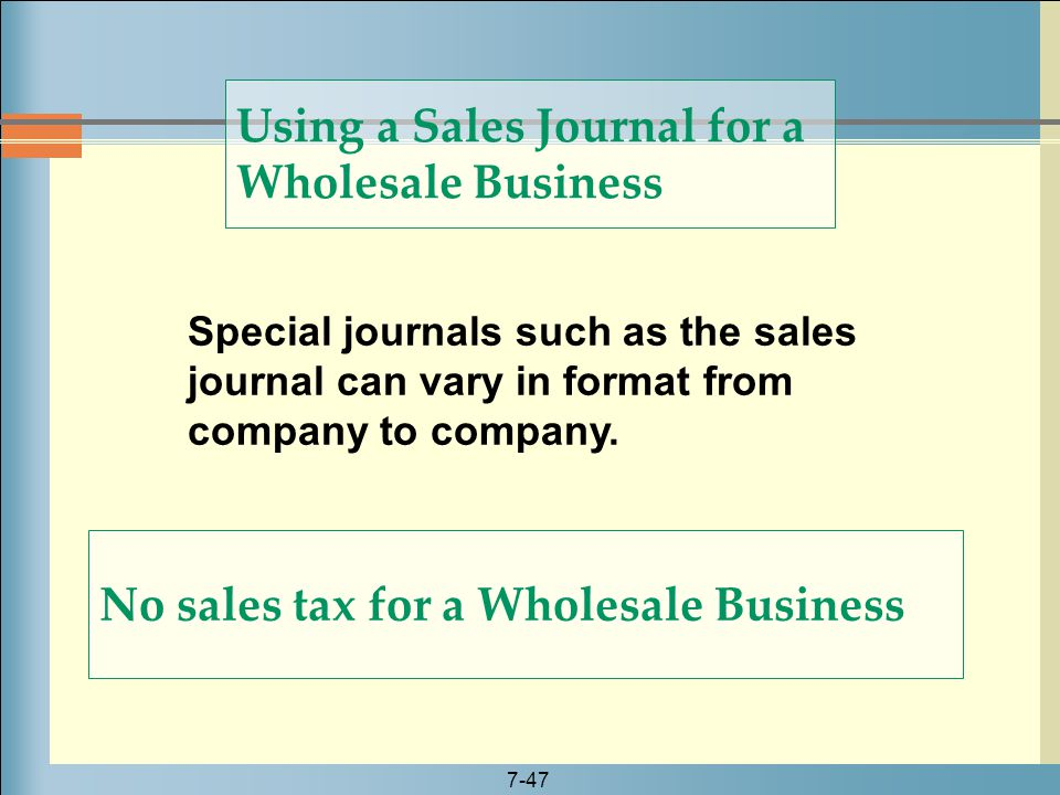 Using a Sales Journal for a Wholesale Business