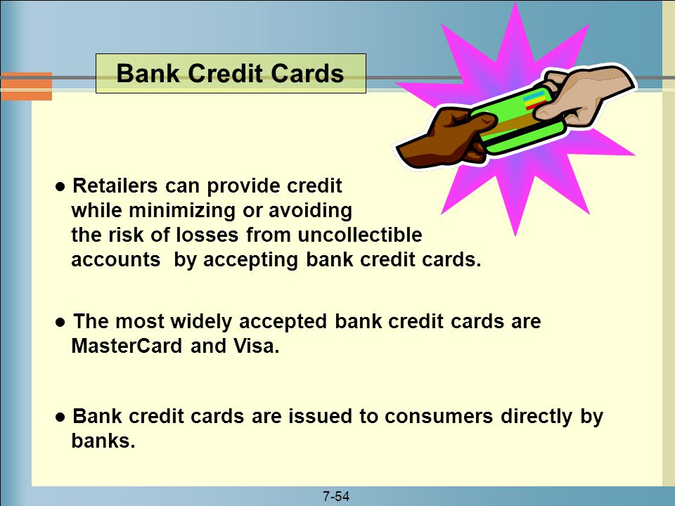 Bank Credit Cards Retailers can provide credit