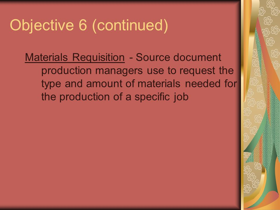 Objective 6 (continued)