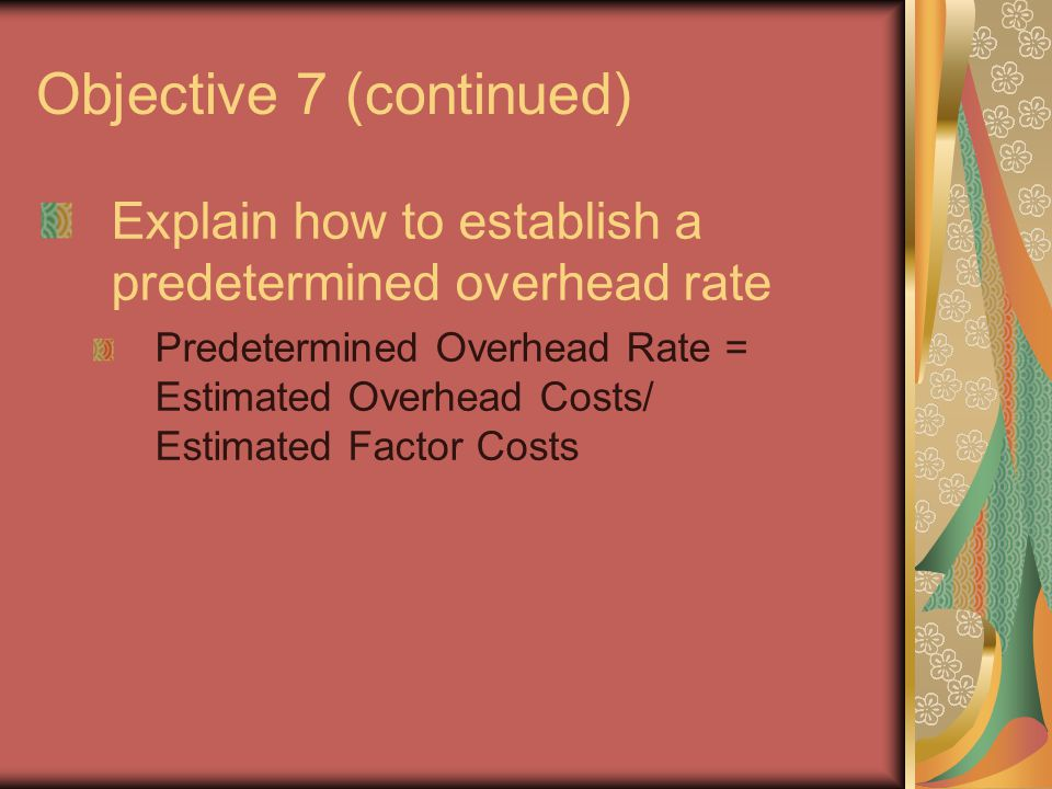 Objective 7 (continued)