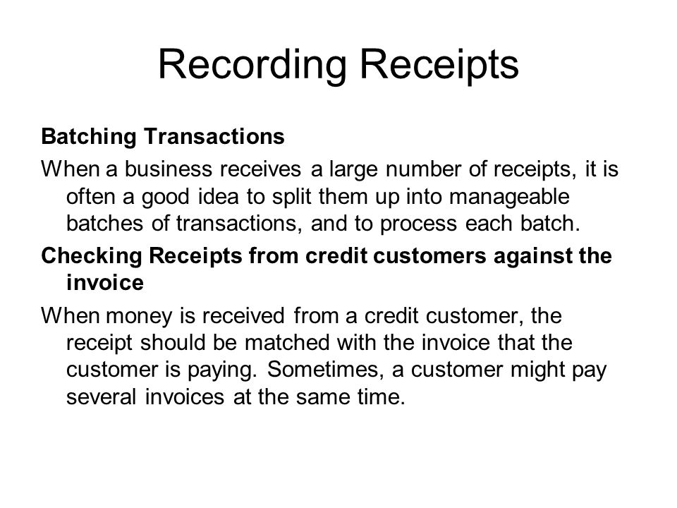 Recording Receipts Batching Transactions