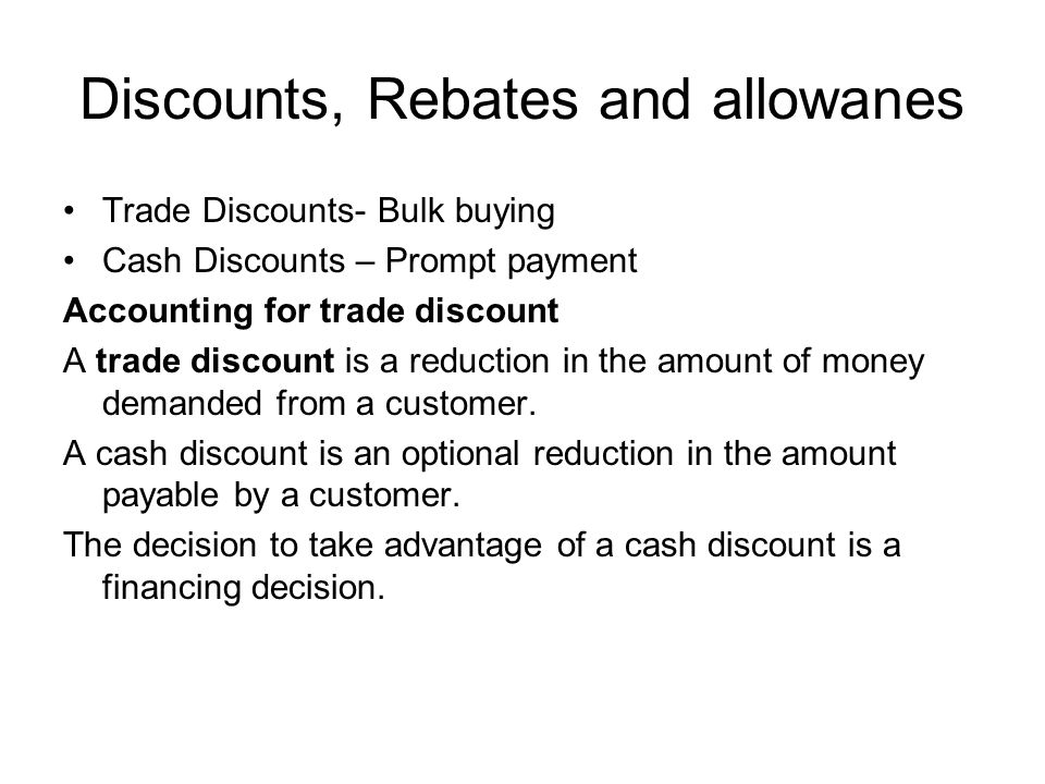 Discounts, Rebates and allowanes