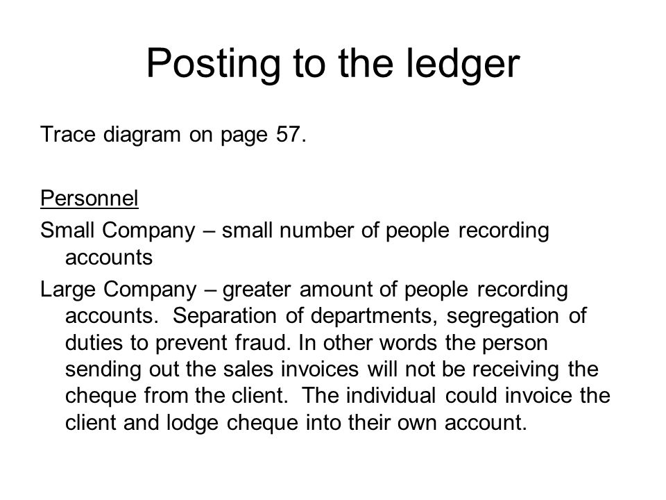 Posting to the ledger Trace diagram on page 57. Personnel