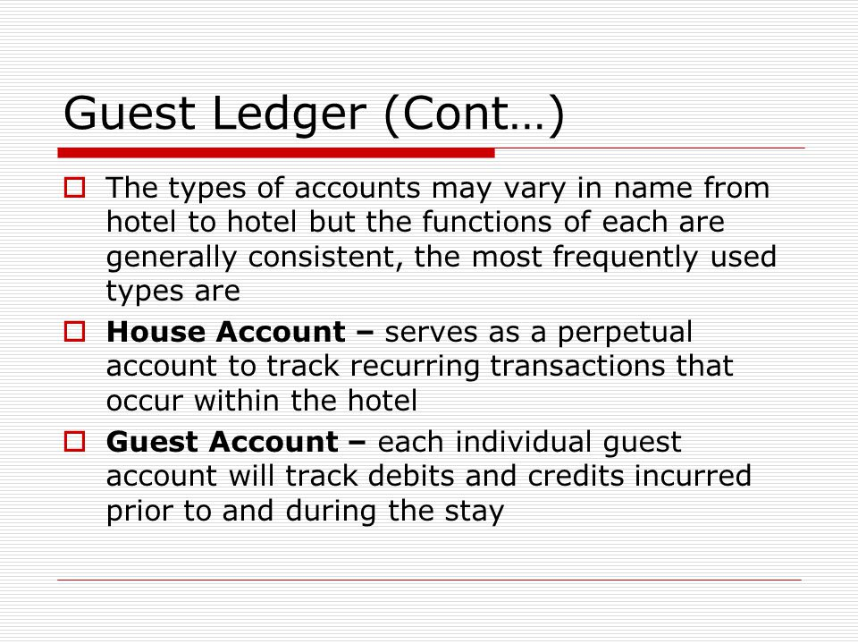 Guest Ledger (Cont…)