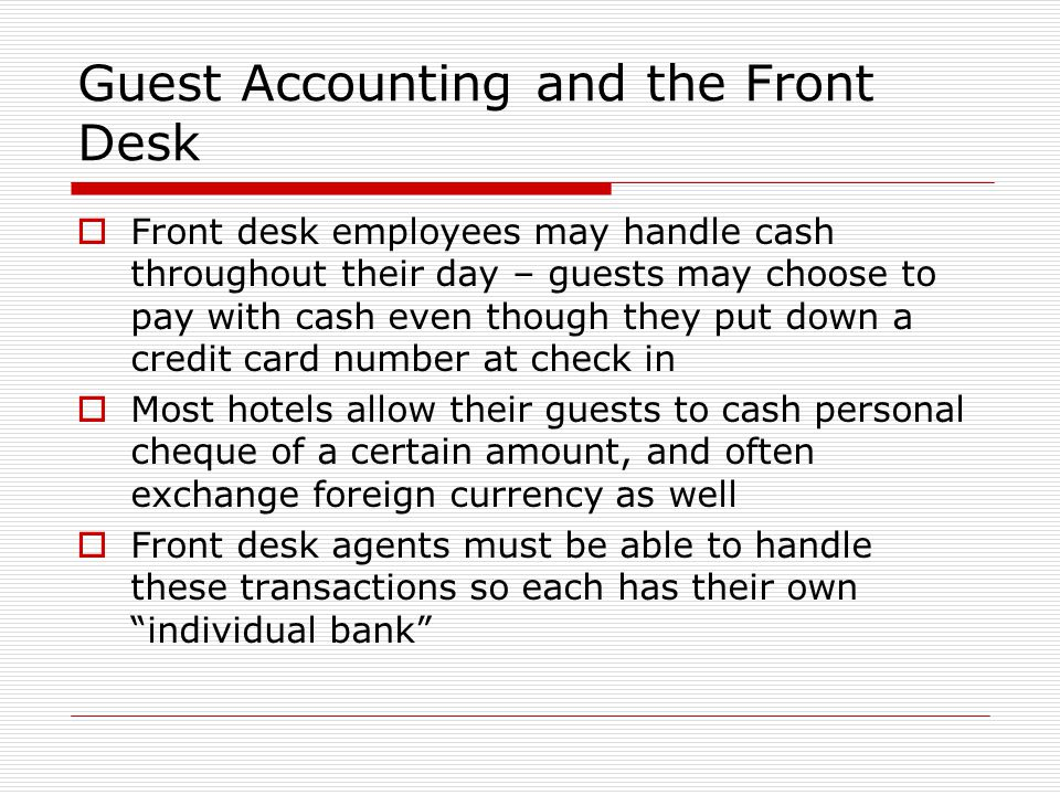 Guest Accounting and the Front Desk