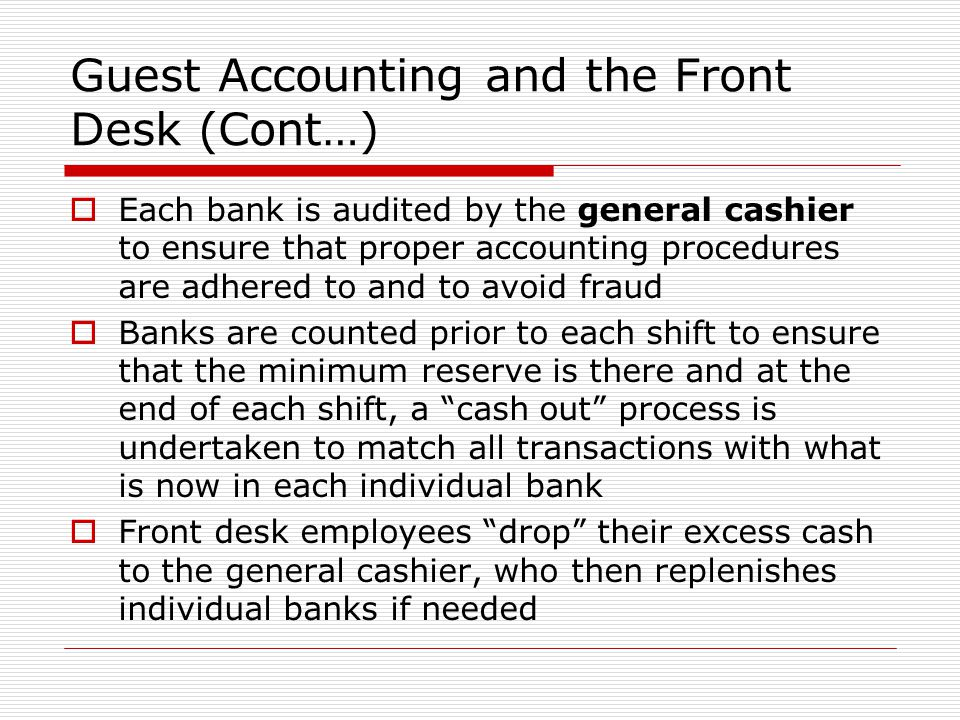 Guest Accounting and the Front Desk (Cont…)