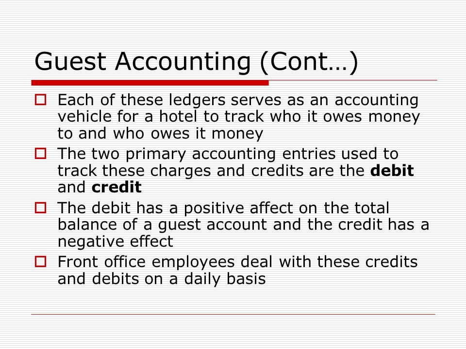 Guest Accounting (Cont…)