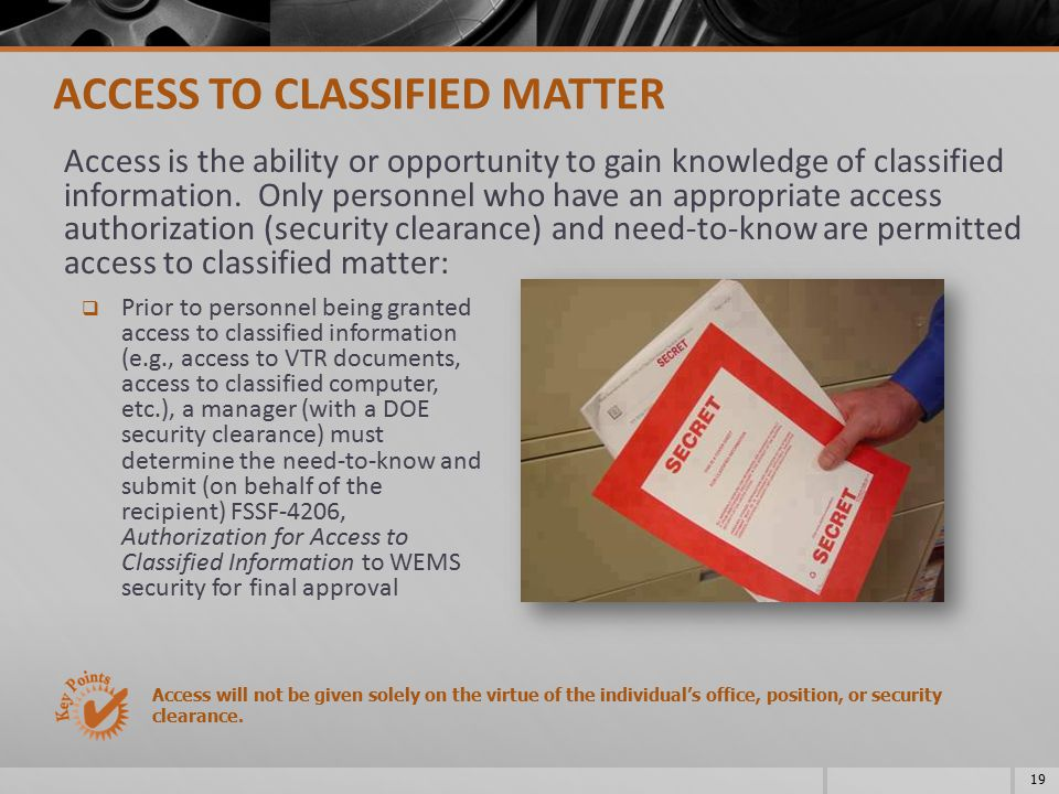 ACCESS TO CLASSIFIED MATTER