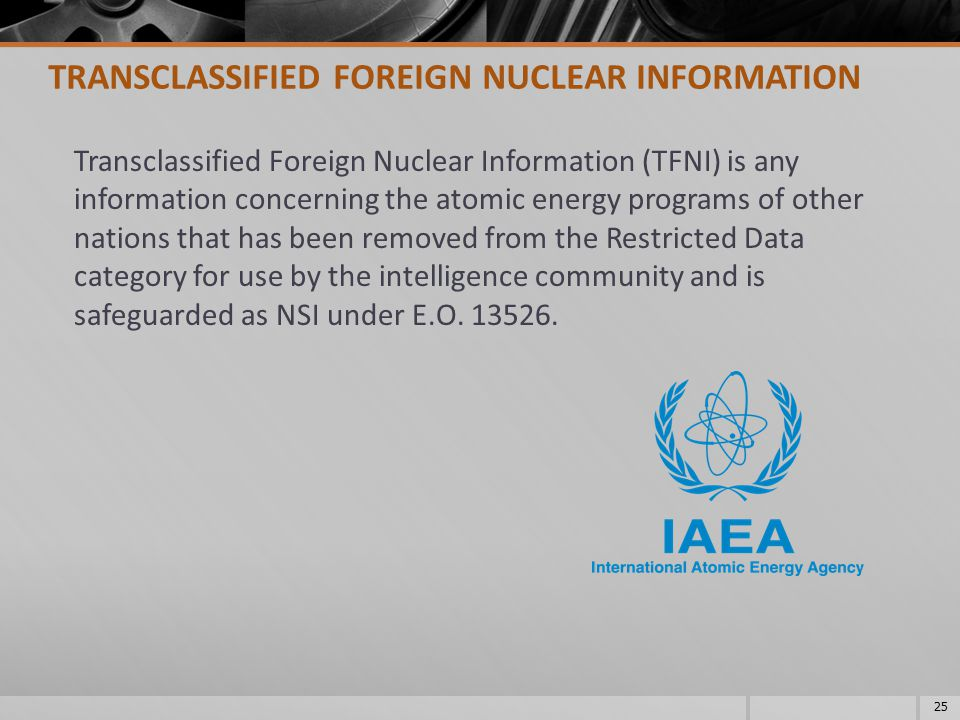 TRANSCLASSIFIED FOREIGN NUCLEAR INFORMATION