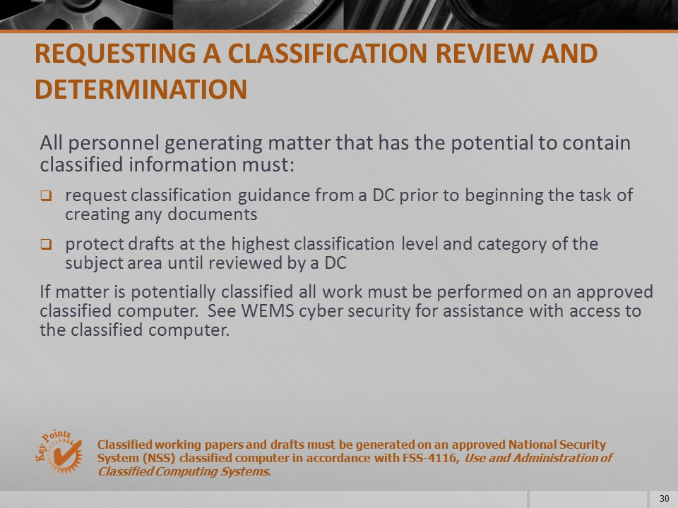 REQUESTING A CLASSIFICATION REVIEW AND DETERMINATION