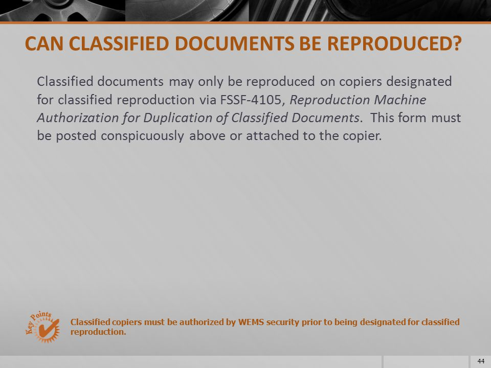 CAN CLASSIFIED DOCUMENTS BE REPRODUCED