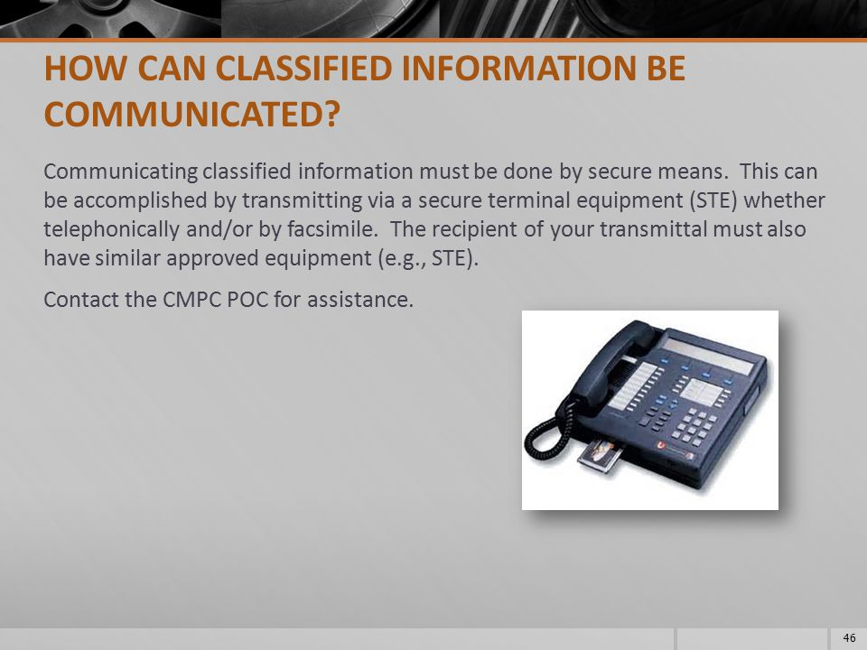 HOW CAN CLASSIFIED INFORMATION BE COMMUNICATED