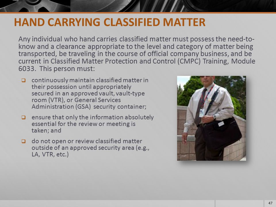 HAND CARRYING CLASSIFIED MATTER