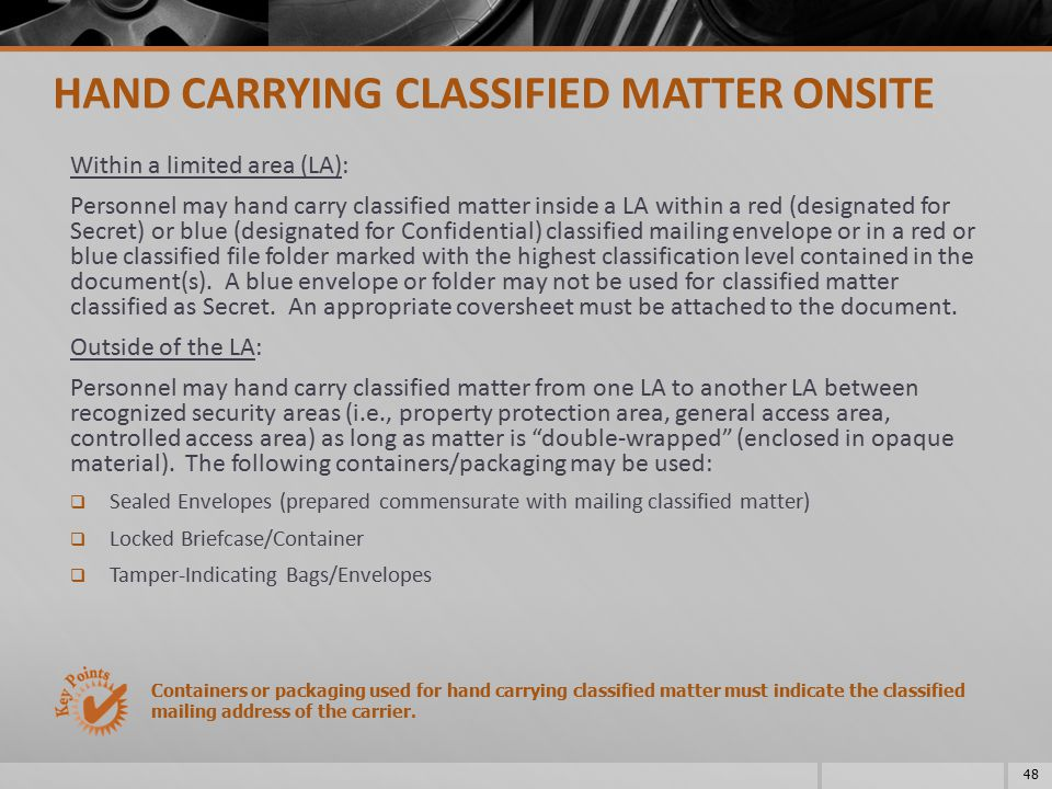 HAND CARRYING CLASSIFIED MATTER ONSITE
