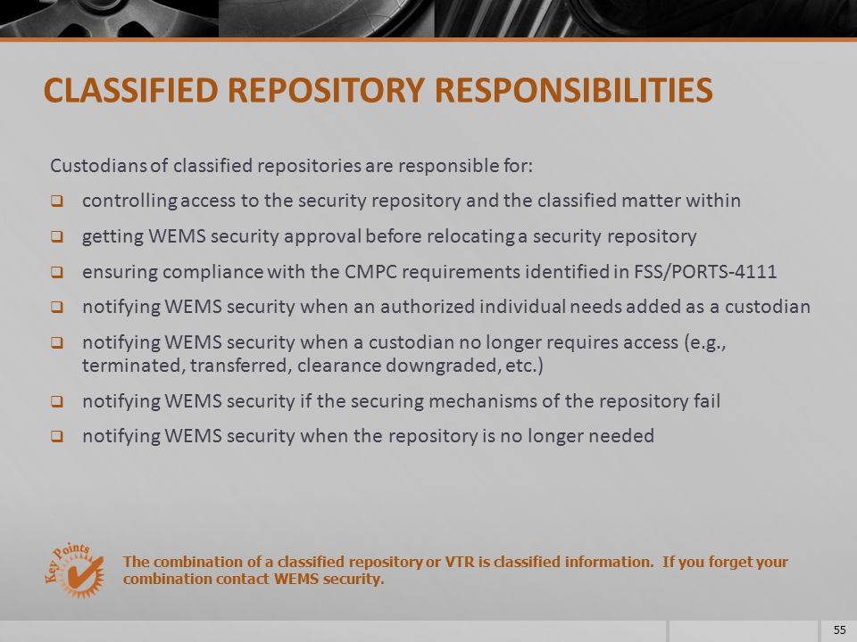 CLASSIFIED REPOSITORY RESPONSIBILITIES