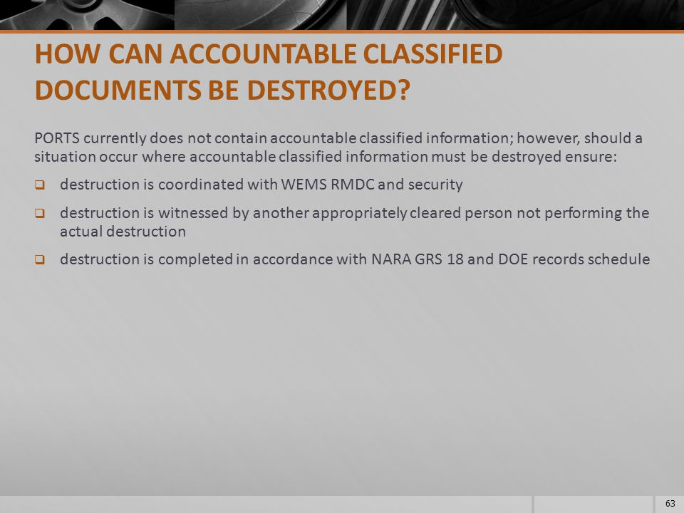 HOW CAN ACCOUNTABLE CLASSIFIED DOCUMENTS BE DESTROYED