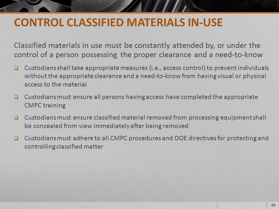 CONTROL CLASSIFIED MATERIALS IN-USE